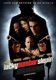 Lucky Number Slevin 2006~Charlie Chaplin once entered a Charlie Chaplin look-alike contest in Monte Carlo and came in third; that's a story.