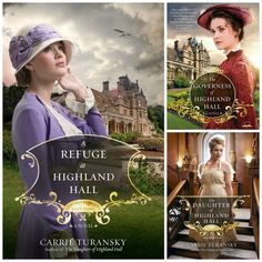 The Edwardian Brides Series, #1 The Governess of Highland hall, #2 The Daughter of Highland Hall, #3 A Refuge at Highland Hall.