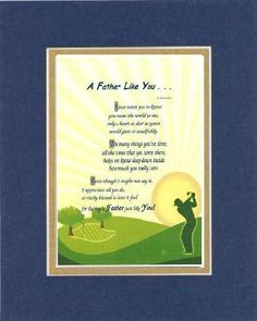 Touching and Heartfelt Poem for Fathers - [A Father like You] on 11 x 14 inches Double Beveled Matting