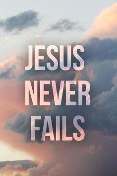 His Love Never Fails <3