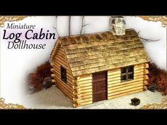 Cute Miniature Log Cabin - Dollhouse Tutorial - YouTube 1:24
