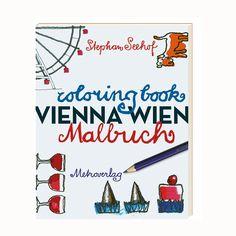 Livro de colorir - Image of Wien Malbuch / Vienna Coloring Book Coloring Books, Encouragement, Coloring Book Chance, Vienna, Events, Vintage Coloring Books, Coloring Pages