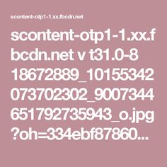 scontent-otp1-1.xx.fbcdn.net v t31.0-8 18672889_10155342073702302_9007344651792735943_o.jpg?oh=334ebf878602941cf699736c39ecca78&oe=59B3E217