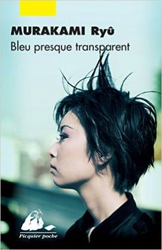 Amazon.fr - Bleu presque transparent - Ryû Murakami, Guy Morel, Georges Belmont…