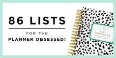 86 Lists For The Planner Obsessed!