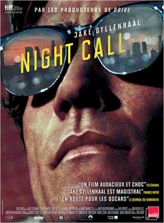 Night Call, de Dan Gilroy (2014) #affiche