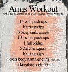 Arms Workout (need to look these moves up!)