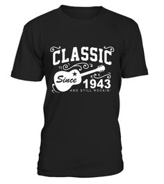 # Classic Since 1943 Tshirt. Top Tshirt For Men/Women. Gifts  .  HOW TO ORDER:1. Select the style and color you want: 2. Click Reserve it now3. Select size and quantity4. Enter shipping and billing information5. Done! Simple as that!TIPS: Buy 2 or more to save shipping cost!This is printable if you purchase only one piece. so dont worry, you will get yours.Guaranteed safe and secure checkout via:Paypal | VISA | MASTERCARD