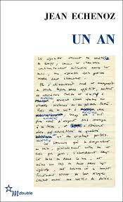 UN AN (Jean Echenoz, 1997)