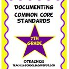 7th GRADE COMMON CORE STANDARDS documenting packet $    Make your life easier with this documenting packet. The packet includes:     *Language Arts Teacher checklist  *Langu...