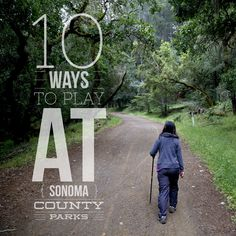 10 FREE or low-cost ways to get to know Sonoma County parks.   #outdoors #SonomaCounty #free #thingstodo