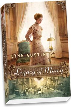 I am featuring Legacy of Mercy by Lynn Austin today. See what I thought about the second Waves of Mercy novel. Great Books, New Books, Books To Read, Library Books, Dream Library, Historical Fiction Books, Historical Romance, Lynn Austin, Literatura
