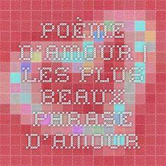 poème d'amour | les plus beaux phrase d'amour