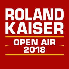 Roland Kaiser Open Air 2018 - Tickets unter www.semmel.de