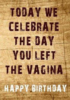 The Number Happy Birthday Meme Happy Birthday Funny, Happy Birthday Messages, Happy Birthday Quotes, Birthday Greetings, Birthday Pictures, Birthday Images, Sarcastic Quotes, Funny Quotes, Camo Quotes