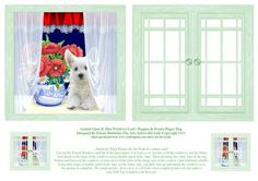 Acetate Open Shut Windows Card Poppies Westie on Craftsuprint designed by Elaine Sheldrake - A cute little West Highland Terrier puppy dog sitting in the window along side a lovely jug of Poppies. This is just one of a Series of my acetate window cards. They are very easy to make and full instructions are on every sheet. I have also added a couple of finished closed window pictures to show you how this will look when finished and also so that you can use them as matching Gift Tags. - Now ...