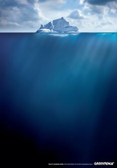 Greenpeace - Iceberg | #ads #marketing #creative #werbung #print #poster #advertising #campaign < found on www.fromupnorth.com pinned by www.BlickeDeeler.de | Follow us on www.facebook.com/blickedeeler