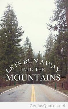 Mountain memories quotes