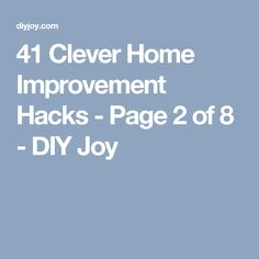 41 Clever Home Improvement Hacks - Page 2 of 8 - DIY Joy
