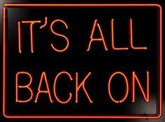 'It's All Back On (Red)' Neon by artist Jason Alper