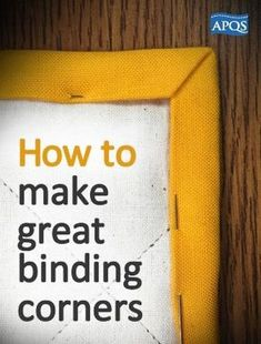 How to make great binding corners Here are some easy steps for making your binding corners square and professional. Machine Binding A Quilt, Quilt Binding Tutorial, Sewing Binding, Machine Quilting, Bias Binding, Quilting For Beginners, Quilting Tips, Quilting Tutorials, Hand Quilting