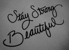 stay strong beautiful quote