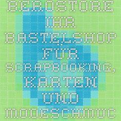 Berostore - Ihr Bastelshop für Scrapbooking, Karten- und Modeschmuck-Gestaltung: Stanzmaschinen und Zubehör, Schablonen, Stanzschablonen, Prägeschablonen, Flexschablonen, Motivstanzer, Papiere, Kartensets, Umschläge, Kuverts, Stempel, Motivstempel, Stempelkissen, Stempelblöcke, Werkzeuge, Klebemittel, Kleber, Sticker, Dekorationsmittel, Stifte und Kreide, Bastellektüre, Pappschachteln, Perlen, Anhänger, Ketten und Bänder, Bastelwerkzeug, Zubehör, Modeschmuck-Bastelsets, Bastelbücher, etc.