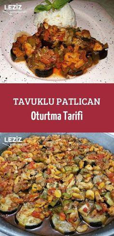 Tavuklu Patlıcan Oturtma Tarifi