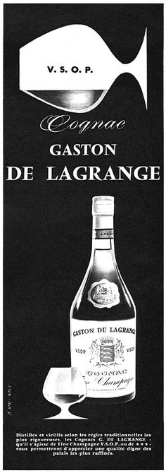 Publicité Gaston de Lagrange 1961 - cognac - Paris Match, Chocolates, Beverages, Vintage, History Of Advertising, Ads, Chocolate, Vintage Comics, Brown