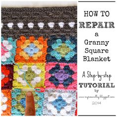 My Rose Valley: How To Repair A Granny Square Blanket Tutorial