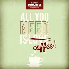 Caffè MAURO!