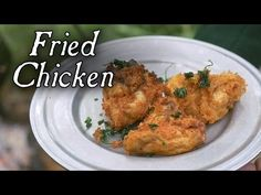 Fried Chicken Recipe from 1730s Will Change the Way You Look at Fried Chicken