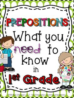 Comprehensive prepositions resource! This product consists of 10 practice worksheets that target the Common Core standards for Prepositions in First Grade, TWO Literacy Centers, and Editable Templates that allow you to create as many activities as you want.