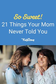 21 Things Your Mom Never Told You 21 Things, Parenting Advice, Never, Parents, 21st, Told You So, Mom, Life, Dads