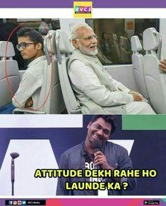 Bhai tere me kis batt ka attitude hai? Very Funny Memes, Funny True Quotes, Funny School Jokes, Funny Jokes In Hindi, Some Funny Jokes, Funny Facts, Hilarious, Funny Insults, Jokes And Riddles