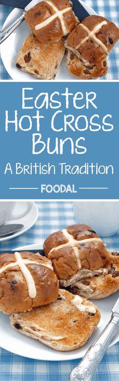 Easter Hot Cross Buns: a British Tradition http://foodal.com/recipes/desserts/hot-cross-buns/