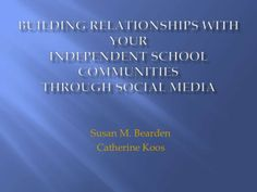 Building relationships with social media   independent schools