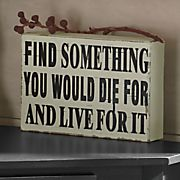 Live For It Sign