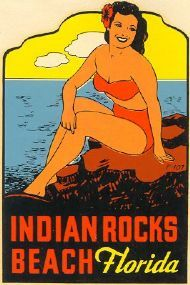 Old Indian Rocks Beach, Florida Travel Poster. Come visit us in paradise - St. Pete Beach, Treasure Island, Madeira Beach, Gulfport, St. Petersburg, Indian Rocks Beach, and Tampa Bay Area. Find our what is happening locally at paradisenewsfl.com