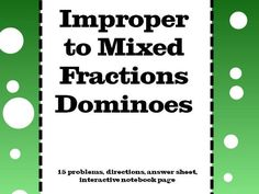 Fractions : Mixed Fractions to Improper Fractions Dominoes for KS2 & KS3