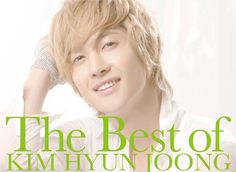 -The Best of Kim Hyun Joong- 김현중 ♡ album ♡ music ♡ Kpop ♡ Kdrama ♡