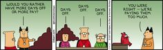 What this #Dilbert #comic shows is how to demotivate staff at a business. http://cbc123.blogspot.com/