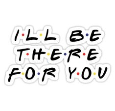 Meme Stickers, Tumblr Stickers, Nail Stickers, Printable Stickers, Friends Moments, Friends Tv Show, Friends Font, Lip Logo, Red Bubble Stickers