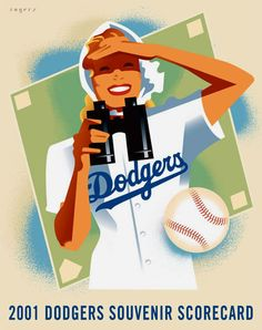 0b55d2a3a024 Los Angeles Dodgers 2001 Souvenir Scorecard artwork by Paul Rogers. Let s Go  Dodgers
