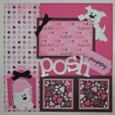 This is a custom order for Marlene (Etsyscrapper) (1) one - premade 12x 12, 2-page scrapbook layout; Posh Puppy    Thank You