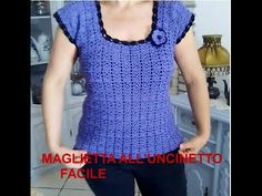 (7) MAGLIETTA ALL'UNCINETTO FACILISSIMA, CROCHET TOP FOR BEGINNERS - YouTube