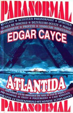 Edgar Cayce - Atlantida Edgar Cayce, Paranormal