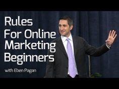 """Rules for Online Marketing Beginners""  -Reglas de Marketing - Eben Pagan"
