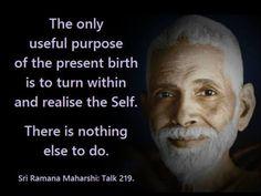 Sri Ramana Maharshi. Wisdom. Turn within.