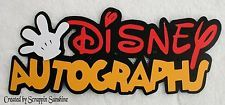 DISNEY AUTOGRAPHS DIE CUT TITLE - Premade Scrapbook Page Paper Piecing - SSFFDeb